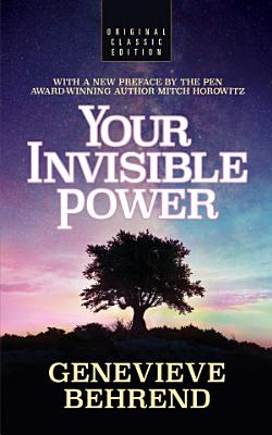 Your Invisible Power  Original Classic Edition