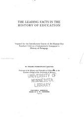 The Leading Facts in the History of Education