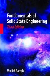 Fundamentals of Solid State Engineering: Edition 3