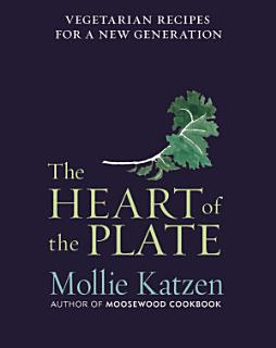 The Heart of the Plate Book