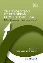 The Evolution of European Competition Law