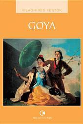 Goya: Világhíres festők