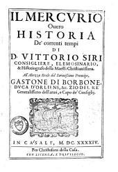 Il Mercurio: overo historia de' correnti tempi, Volume 1