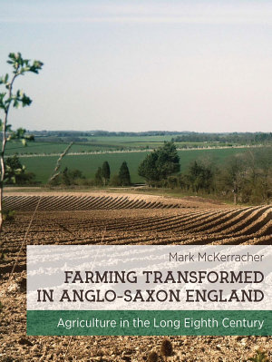 Farming Transformed in Anglo Saxon England PDF