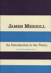 James Merrill: An Introduction to the Poetry