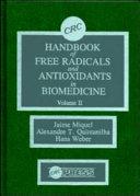 Handbook of Free Radicals and Antioxidants in Biomedicine