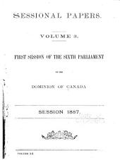 Sessional Papers of the ... Parliament of the Dominion of Canada: Volume 3; Volume 20, Issue 3