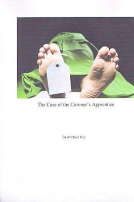 The Case of the Coroner s Apprentice