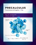 Student Solutions Manual for Swokowski Cole s Precalculus  Functions and Graphs  13th