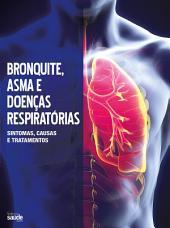 Guia Minha Saúde Especial 08 - Bronquite, Asma e Doenças Respiratórias