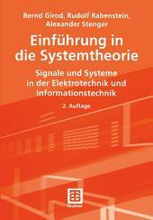 Einführung in die Systemtheorie: Signale und Systeme in der Elektrotechnik und Informationstechnik, Ausgabe 2