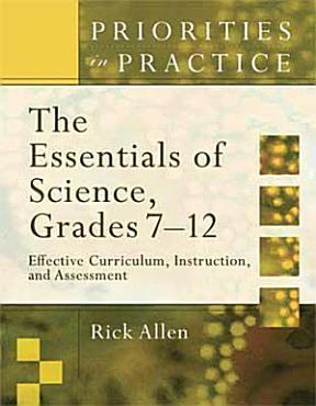 The Essentials of Science  Grades 7 12 PDF