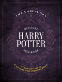 Download The Unofficial Ultimate Harry Potter Spellbook Book