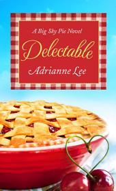 Delectable: Big Sky Pie #1