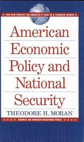 American Economic Policy and National Security