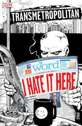 Transmetropolitan: I Hate it Here #1