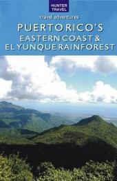 Puerto Rico's Eastern Coast & El Yunque Rainforest