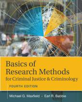 Basics of Research Methods for Criminal Justice and Criminology: Edition 4