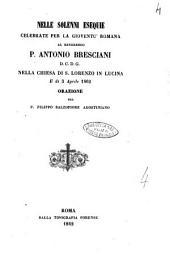 Nelle solenni esequie celebrate per la gioventù romana al reverendo p. Antonio Bresciani D.C.D.G. nella Chiesa di S. Lorenzo in Lucina il dì 3 aprile 1862 orazione