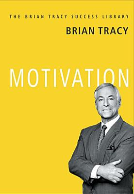 Brian Tracy Success Series  MOTIVATION