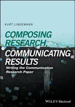 Composing Research, Communicating Results