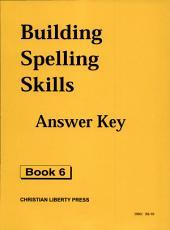 Building Spelling Skills: Book 6