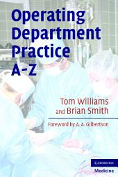 Operating Department Practice A-Z: Edition 2
