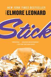 Stick: A Novel
