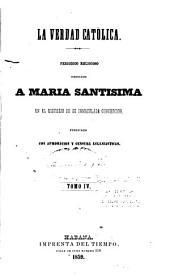 La verdad católica: Volumen 4