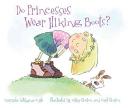 Do Princesses Wear Hiking Boots