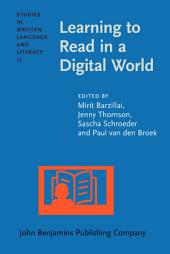 Learning to Read in a Digital World