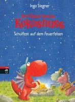 Der kleine Drache Kokosnuss   Schulfest auf dem Feuerfelsen PDF