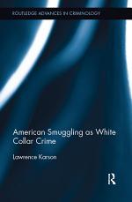 American Smuggling as White Collar Crime