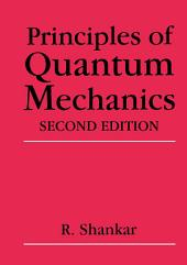 Principles of Quantum Mechanics: Edition 2