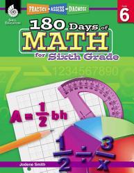 180 Days Of Math For Sixth Grade Practice Assess Diagnose Book PDF