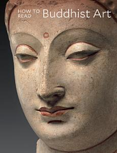 How to Read Buddhist Art Book