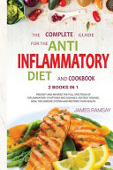 The Complete Guide Anti Inflammatory Diet And Cookbook Book PDF