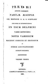 Phaedri Augusti liberti, Fabulae aesopiae: Volume 1