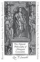 The Natural Philosophy of Margaret Cavendish PDF