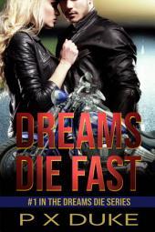 Dreams Die Fast
