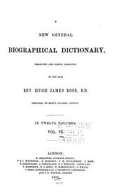 A New General Biographical Dictionary: Volume 6