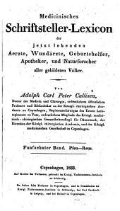 Medicinisches Schriftsteller-Lexicon der jetzt lebenden Aerzte, Wundärzte, Geburtshelfer (etc.)
