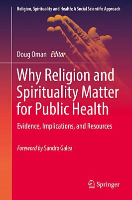 Why Religion and Spirituality Matter for Public Health PDF