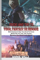 Tricks and Tips to Final Fantasy VII Remake