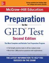 McGraw-Hill Education Preparation for the GED Test 2nd Edition: Edition 2