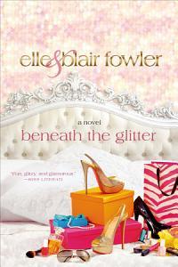 Beneath the Glitter Book