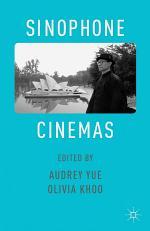 Sinophone Cinemas