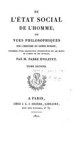 De l'etat social de l'homme: ou vues philosophiques sur l'histoire du genre humain, Volume2