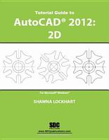 Tutorial Guide to Autocad 2012   2D PDF