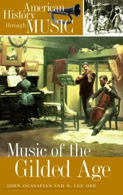 Music of the Gilded Age
